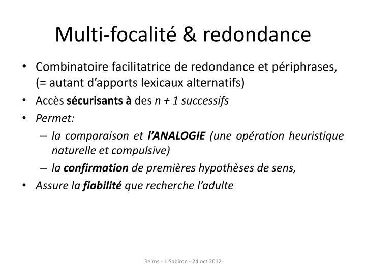Multi-focalité & redondance