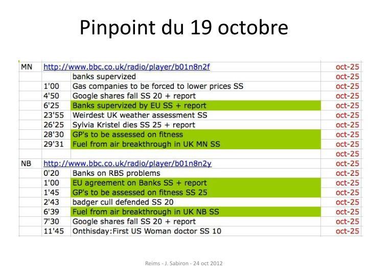 Pinpoint du 19 octobre