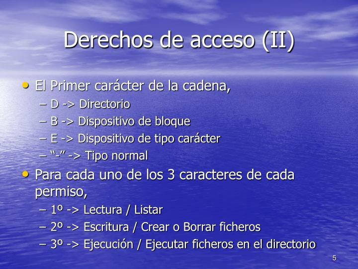 Derechos de acceso (II)