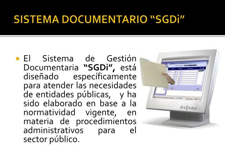 "SISTEMA DOCUMENTARIO ""SGDi"""