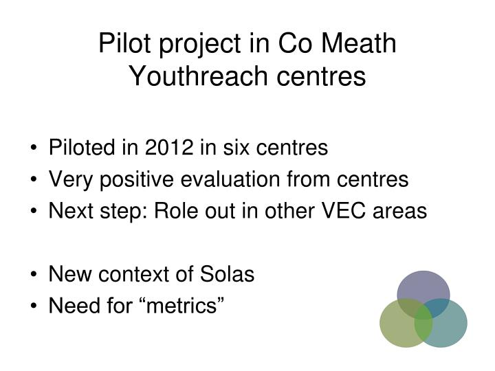 Pilot project in Co Meath Youthreach centres