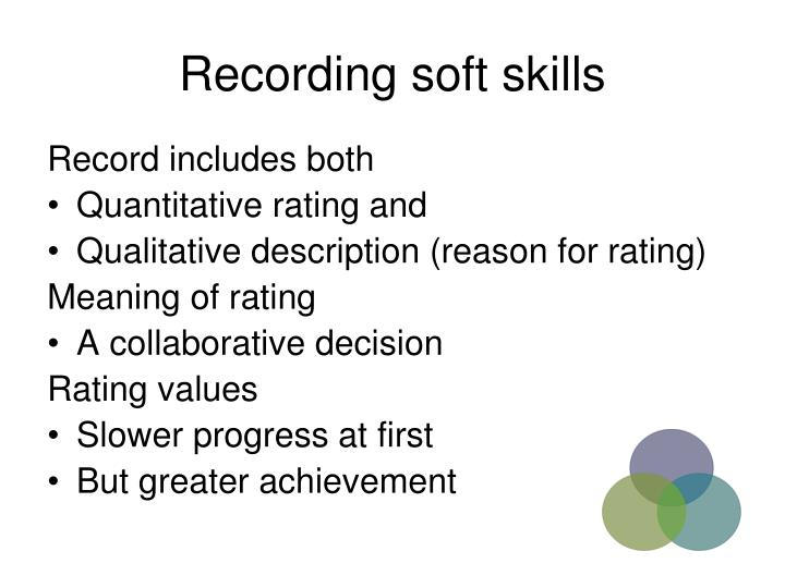 Recording soft skills