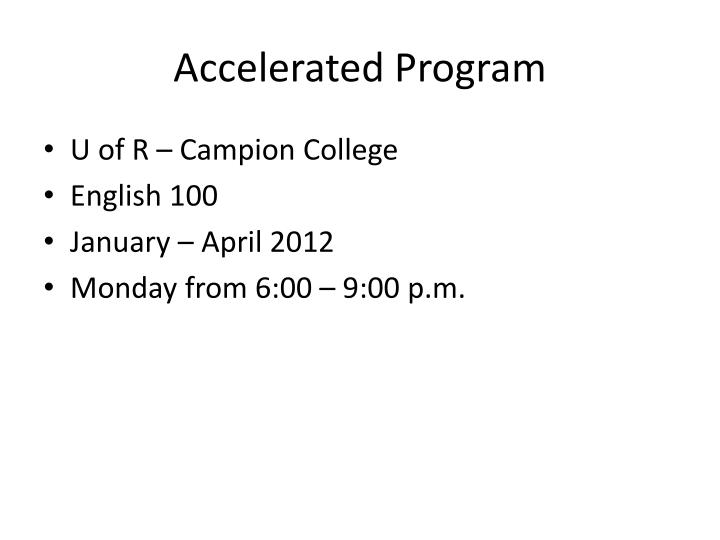 Accelerated Program