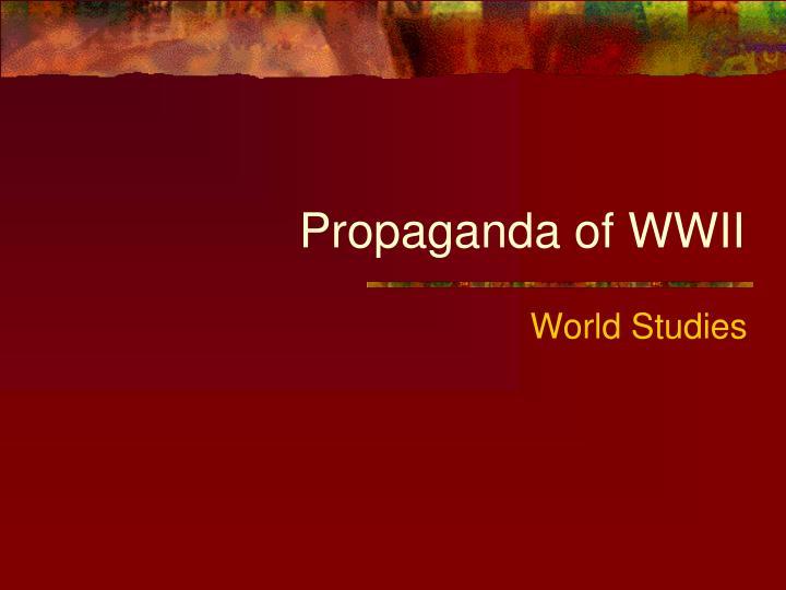 Propaganda of WWII