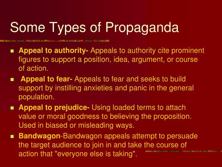Some Types of Propaganda
