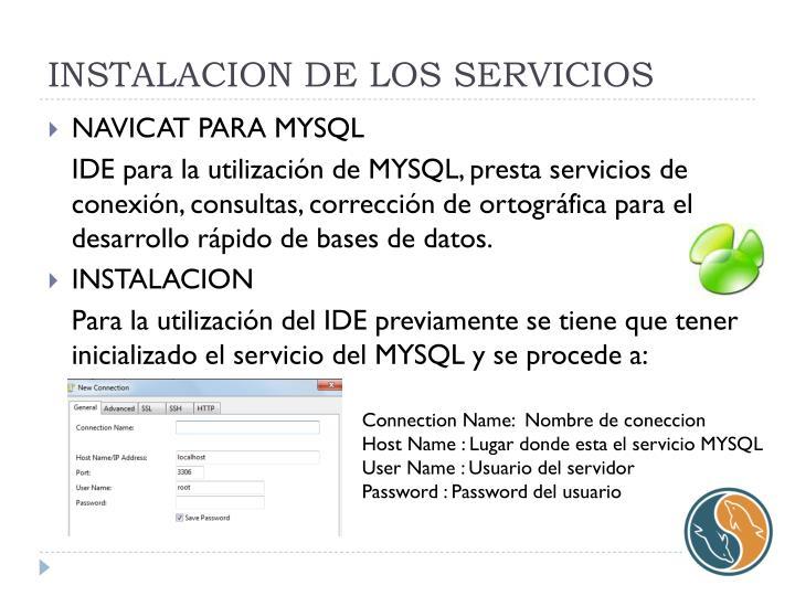 INSTALACION DE LOS SERVICIOS