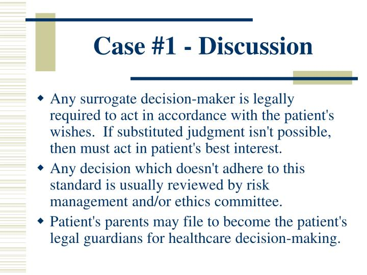 Case #1 - Discussion
