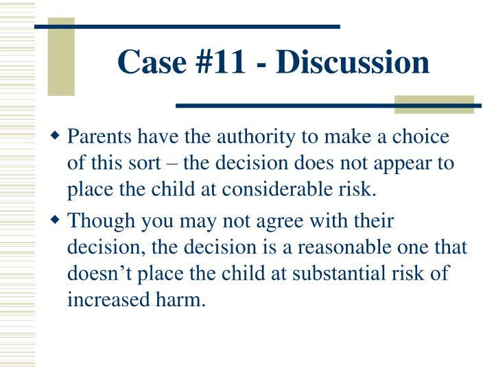 Case #11 - Discussion