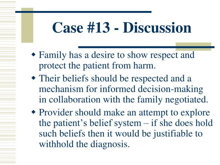 Case #13 - Discussion