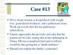 case 13