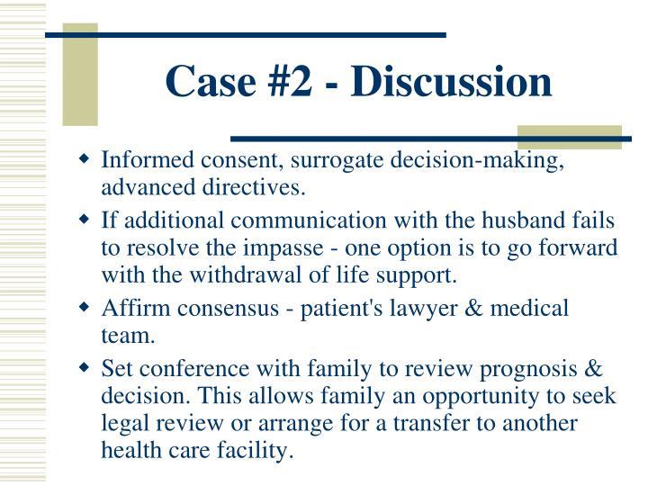 Case #2 - Discussion