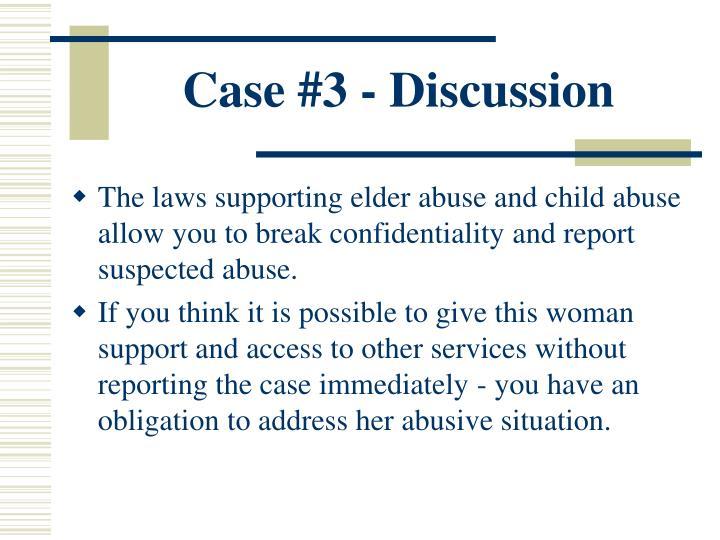 Case #3 - Discussion