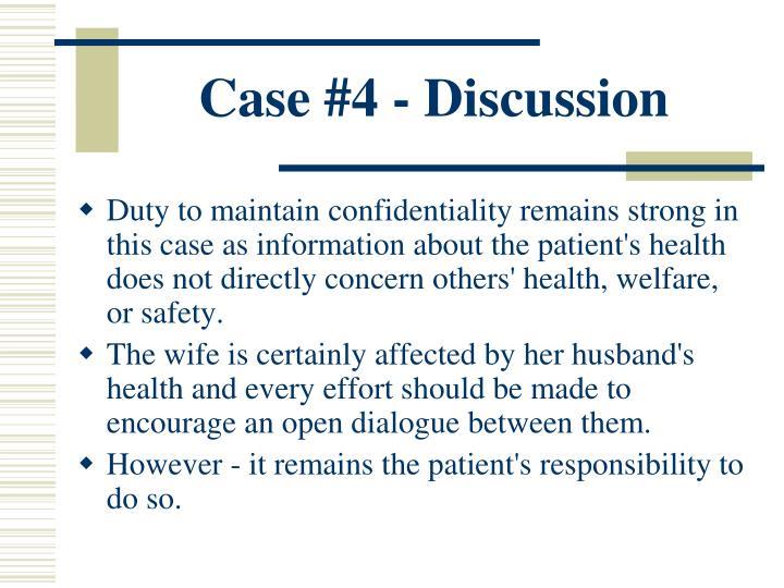Case #4 - Discussion