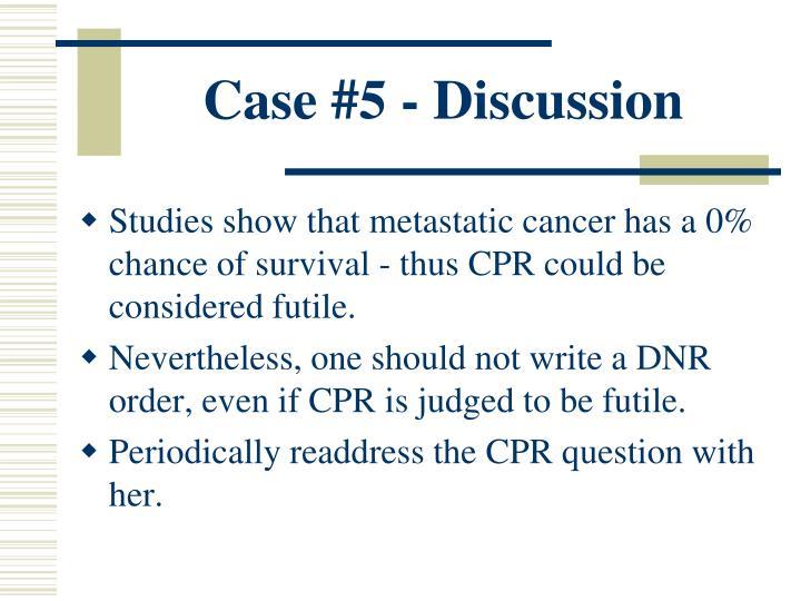 Case #5 - Discussion