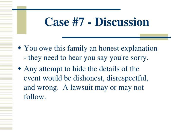 Case #7 - Discussion