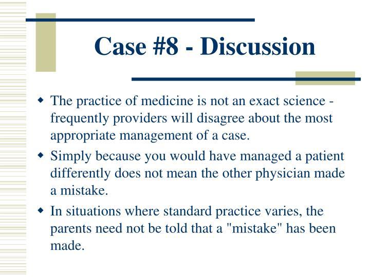 Case #8 - Discussion
