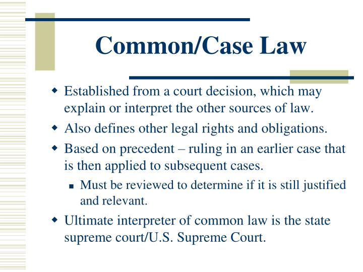 Common/Case Law