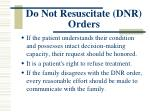 do not resuscitate dnr orders1