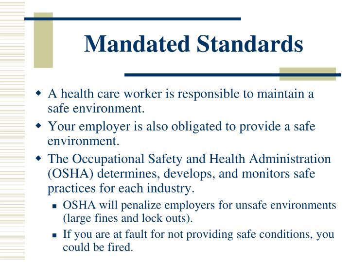 Mandated Standards