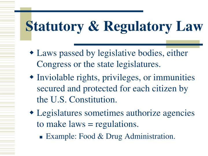 Statutory & Regulatory Law