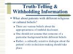 truth telling withholding information5