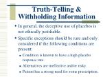 truth telling withholding information7