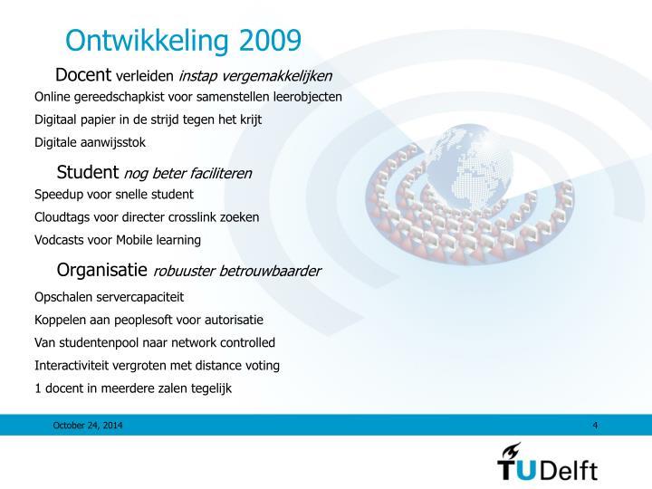Ontwikkeling 2009