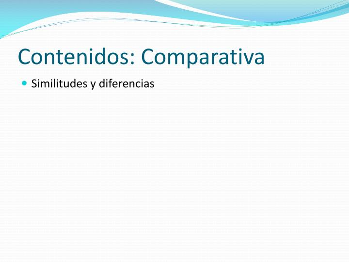 Contenidos: Comparativa