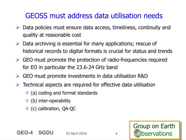 GEOSS must address data utilisation needs