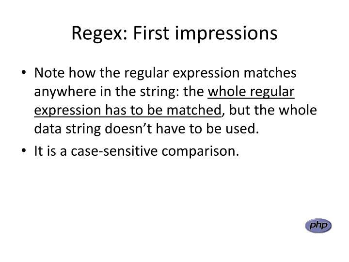 Regex: First impressions