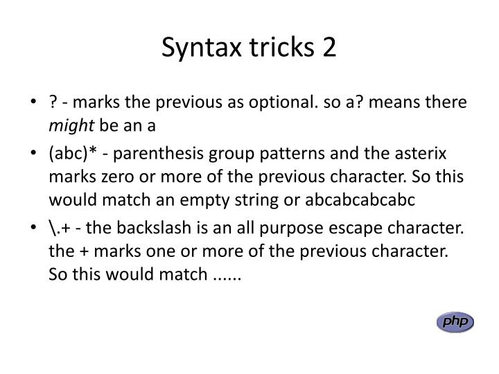 Syntax tricks 2
