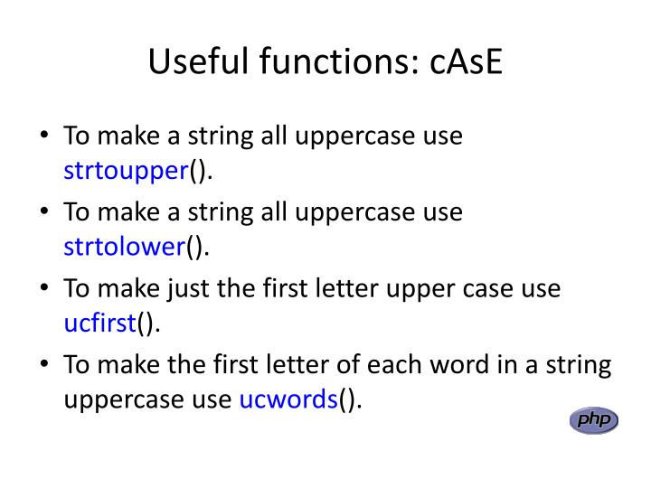 Useful functions: cAsE