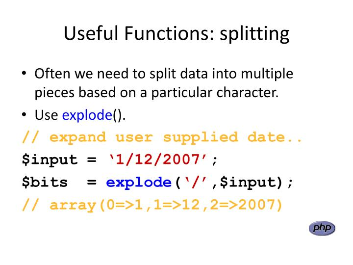Useful Functions: splitting