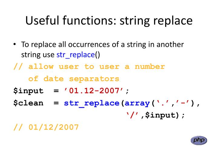 Useful functions: string replace