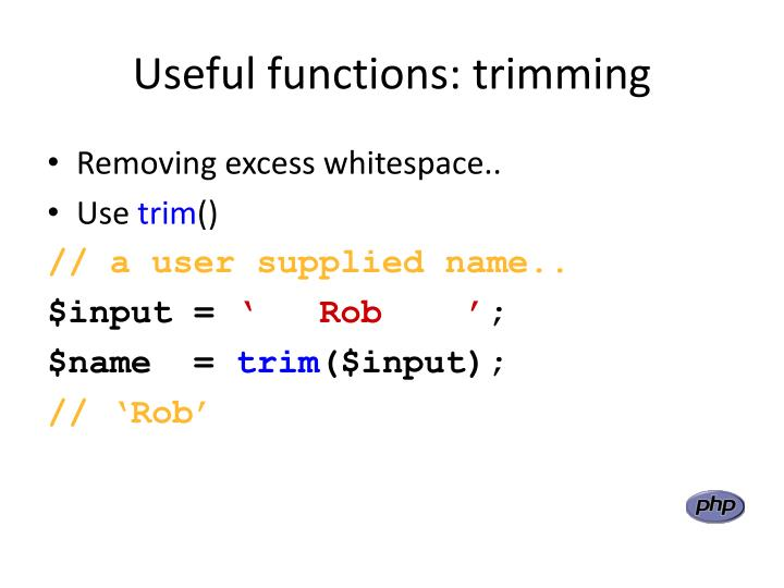 Useful functions: trimming