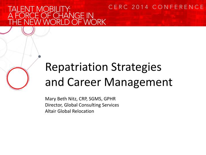 Repatriation Strategies and Career Management