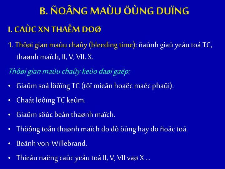 B. ONG MAU NG DUNG