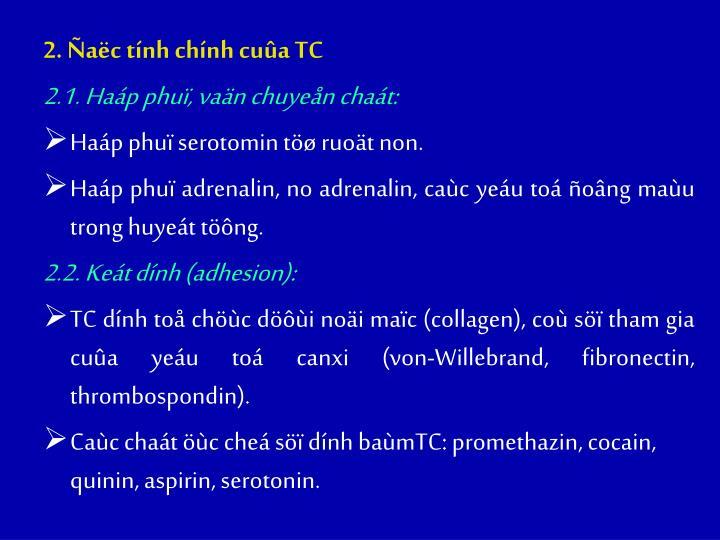 2. ac tnh chnh cua TC