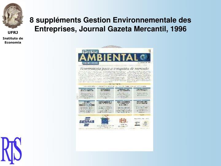 8 suppléments Gestion Environnementale des Entreprises, Journal Gazeta Mercantil, 1996