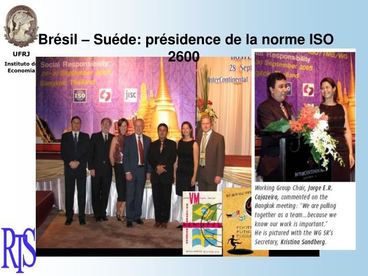 Brésil – Suéde: présidence de la norme ISO 2600