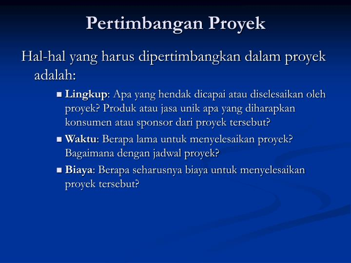 Pertimbangan Proyek