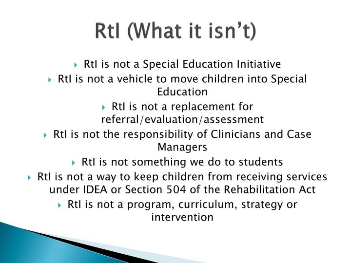 RtI (What it isn't)