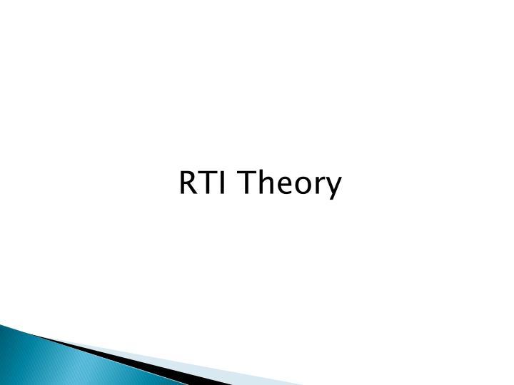RTI Theory