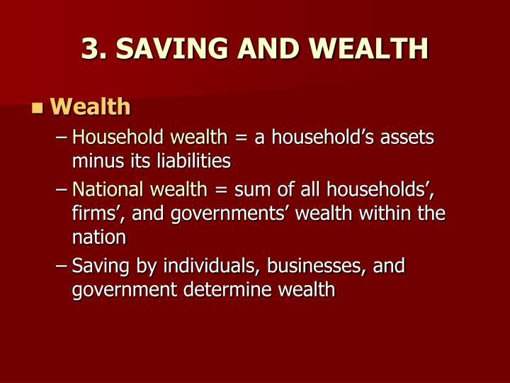 3. SAVING AND WEALTH