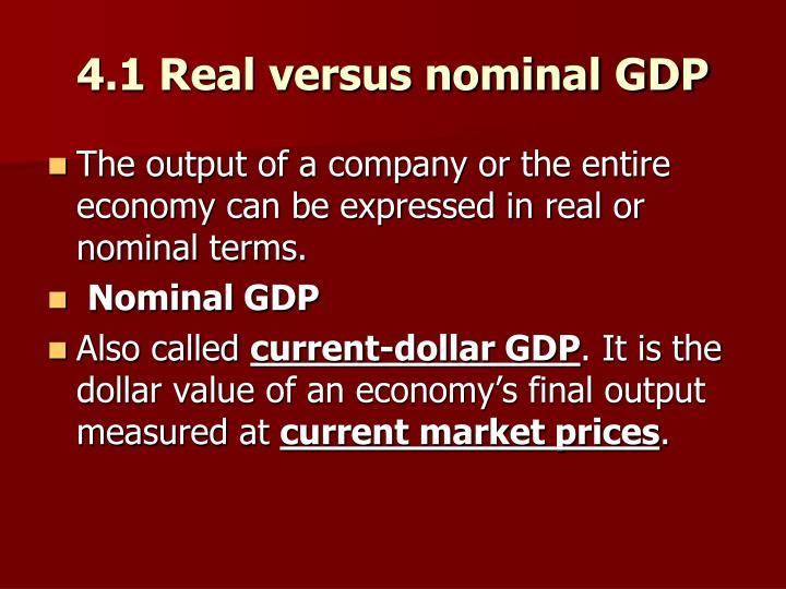 4.1 Real versus nominal GDP
