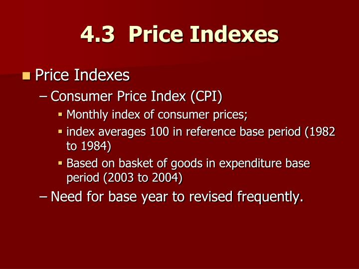 4.3  Price Indexes