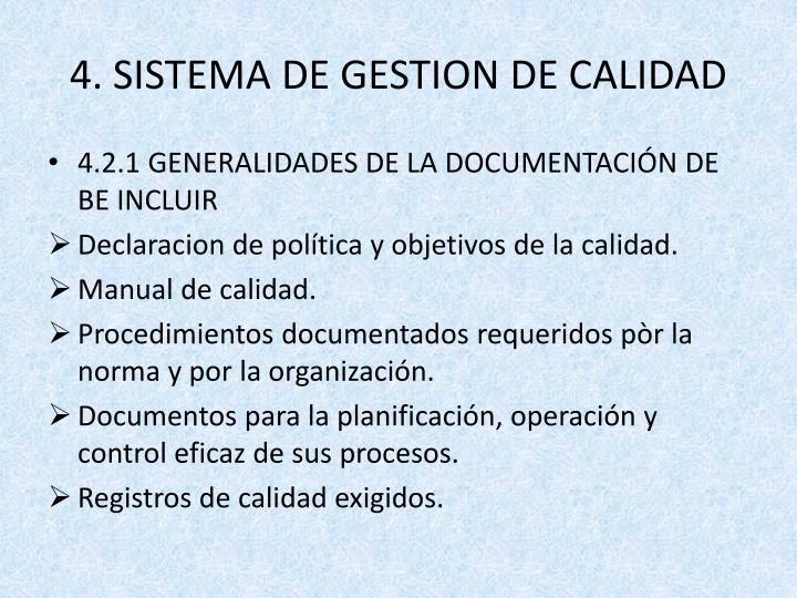 4. SISTEMA DE GESTION DE CALIDAD