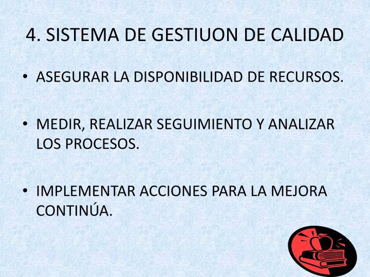 4. SISTEMA DE GESTIUON DE CALIDAD