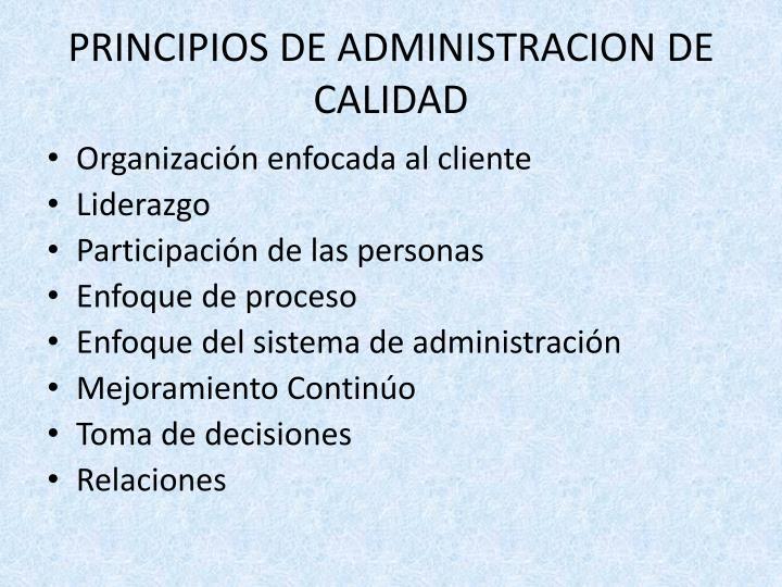 PRINCIPIOS DE ADMINISTRACION DE CALIDAD