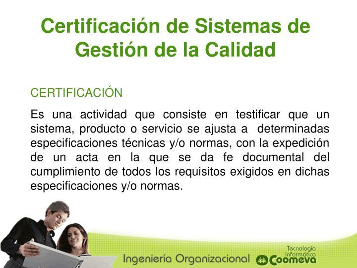 Certificación de Sistemas de Gestión de la Calidad